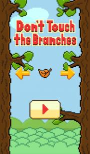 Dont Touch the Branches