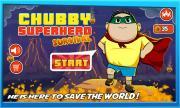 Chubby Superhero: Survival