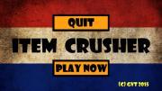 Item Crusher