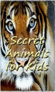 Secret Animals for Kids