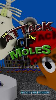 The Attack Of The Moles