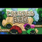 Crushes Bug