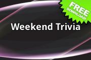 Weekend Trivia