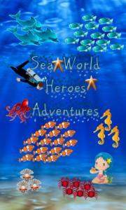Sea world heroes adventures