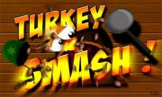 Turkey Smash