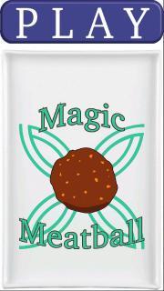 Magic Meatball