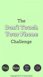 The Don't Touch Your Phone Challenge