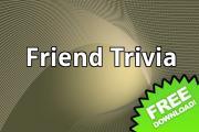 Friend Trivia