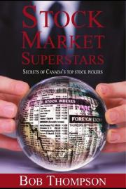 Stock Market Superstars: Secrets of Canada's top stock pickers