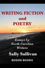Writing Fiction and Poetry: Essays by North Carolina Writers