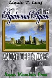 Again and Again: Among the Stones