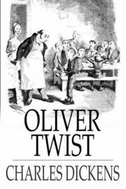 Oliver Twist: Or the Parish Boys Progress