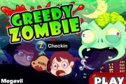 Greedy Zombie