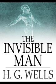 The Invisible Man: A Grotesque Romance