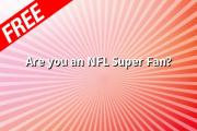 Are You An Nfl Super Fan?
